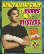 Handy Health Guide to Burns and Blisters (Handy Health Guides)-ExLibrary