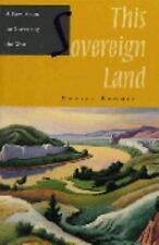 This Sovereign Land : A New Vision For Governing The West-ExLibrary