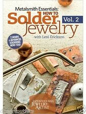 NEW! How to Solder Jewelry Vol 2 by Lexi Erickson  DVD Metalsmith Create Design