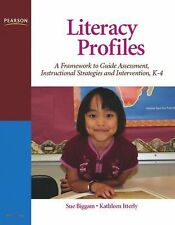 Literacy Profiles : A Framework to Guide Assessment, Instructional Strategies an