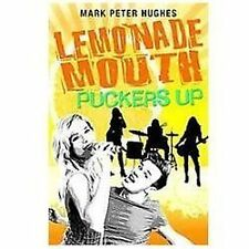 LEMONADE MOUTH PUCKERS UP by Mark Peter Hughes HC Novel VG condition