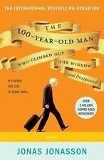 The 100-Year-Old Man Who Climbed Out the Window and Disappeared by Jonas...