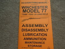 Winchester Model 77 .22 Tube Feed Rifle Manual 37 Pg.