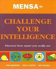 Mensa Challenge Your Intelligence by John Bremmer, Ken Russell and Philip... NEW