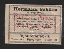 PFORZHEIM, Werbung 1912, Hermann Schütz Bijouterie-Fabrik