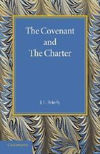 The Covenant and the Charter : The Henry Sidgwick Memorial Lecture 1946 by J...
