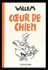 COEUR DE CHIEN    WILLEM    L'ASSOCIATION  Collection Mimolette n°43    EO 2004