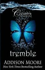 Celestra: Tremble by Addison Moore (2014, Paperback)