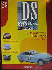 FASCICULE N°58 CITROEN DS COLLECTION 21 PROTO BOB NEYRET  1969