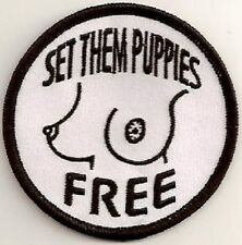 SET THEM PUPPIES FREE EMBROIDERED BIKER PATCH