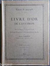 RARE : VIGARIE Livre d'Or de l'Aveyron - Guerre 1914-18 COMPLET en 6 vol. RODEZ