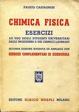 Fausto Castagneri = CHIMICA FISICA ESERCIZI E DI SIDERURGIA