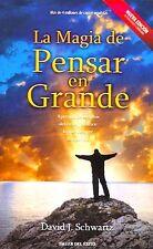 La Magia De Pensar En Grande By David Schwartz, AutoAyuda, Motivación, (Spanish)