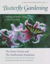Butterfly Gardening: Creating Summer Magic in Your Garden-ExLibrary