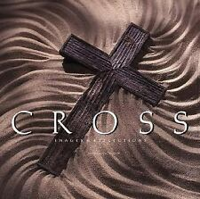 The Cross: Selected Writings & Images Max Lucado Hardcover