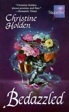 Bedazzled (Magical Love) Holden, Christine Mass Market Paperback