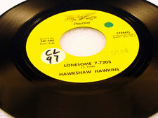 HAWKSHAW HAWKINS - Lonesome 7-7203 / Slowpoke - STARDAY VG++ USA PRESSING 45