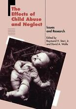 The Effects of Child Abuse and Neglect: Issues and Research-ExLibrary