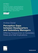 Perception Gaps Between Headquarters and Subsidiary Managers : Differing...