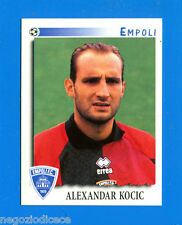 CALCIATORI PANINI 1997-98 Figurina-Sticker n. 88 - KOCIC - EMPOLI -New