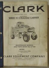CLARK SERIES 93 STRADDLE CARRIER MAINTENANCE MANUAL BOOK No.G 72A1  MILITARY