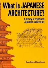 What Is Japanese Architecture? : A Survey of Traditional Japanese...