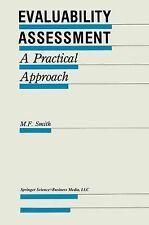 Evaluation in Education and Human Services Ser.: Evaluability Assessment : A...