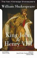 King John and King Henry VIII (New Kittredge Shakespeare)