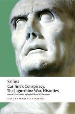 Catiline's Conspiracy, the Jugurthine War, Histories by Sallust (Paperback,...