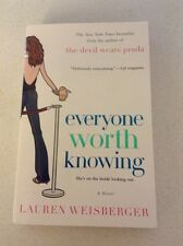 Everyone Worth Knowing by Lauren Weisberger (2006, Paperback)