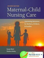Maternal-Child Nursing Care with Women's Health Companion 2e : Optimizing...