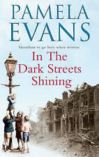 IN THE DARK STREETS SHINING, PAMELA EVANS, Used; Good Book