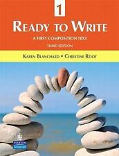 Ready to Write 1 : A First Composition Text by Karen Lourie Blanchard and...