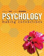 Psychology : Making Connections by Erika Rosenberg and Gregory J. Feist...
