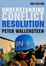 Understanding Conflict Resolution : War, Peace and the Global System by Peter...