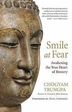 Smile at Fear: Awakening the True Heart of Bravery, Chogyam Trungpa, Acceptable