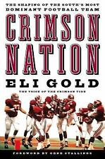CRIMSON NATION BOOK BY ELI GOLD ALABAMA NCAA FOOTBALL TIDE UNIVERSITY OF COLLEGE