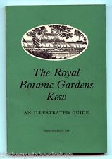 THE ROYAL BOTANIC GARDENS KEW - Kew Gardens - An Illustrated Guide (1963)