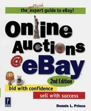 Online Auctions at eBay: Bid with Confidence, Sell with Success, 2nd Edition Pr