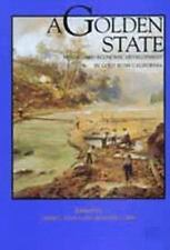A Golden State: Mining and Economic Development in Gold Rush-ExLibrary