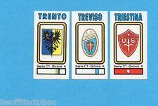 PANINI CALCIATORI 1978/79-Figurina n.517- TRENTO+TREVISO+TRIESTINA -SCUDETTO-Rec