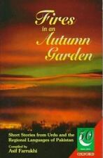 Fires in an Autumn Garden: Short Stories from Urdu and the Regional Languages o