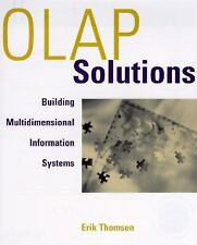 OLAP Solutions: Building Multidimensional Information Systems, Thomsen, Erik, Go
