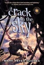 A Crack in the Sky (Greenhouse Chronicles)-ExLibrary