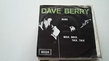 45t DAVE BERRY -MAMA-
