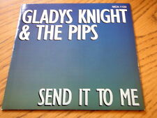 """GLADYS KNIGHT & THE PIPS - SEND IT TO ME  7"""" VINYL PS"""
