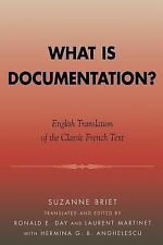 What Is Documentation? : English Translation of the Classic French Text by...