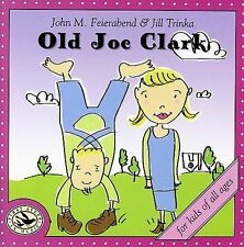 Old Joe Clark * by John M. Feierabend (CD, May-2006, Gia)