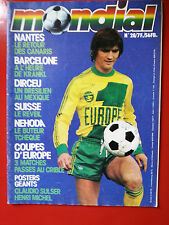 1979 mondial n°28 BARCELONE DIRCEU SUISSE NANTES NEHODA BATTISTON CABRINI