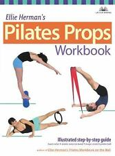 Ellie Herman's Pilates Props Workbook: Illustrated Step-by-Step Guide-ExLibrary